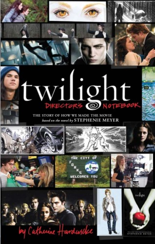 Twilight: the Director's Notebook